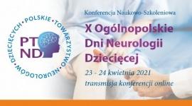X Ogólnopolskie Dni Neurologii Dziecięcej