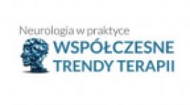 Ogólnopolska Konferencja Neurologia w praktyce – współczesne trendy terapii