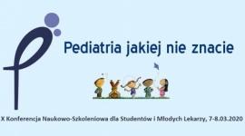"""X Ogólnopolska Konferencja """"Pediatria Jakiej Nie Znacie"""""""