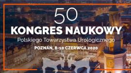 50. Kongres Naukowy Polskiego Towarzystwa Urologicznego