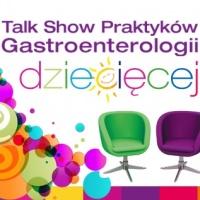 Gastroenterologia Dziecięca, Żywienie i Profilaktyka Zdrowotna - Talk Show Praktyków - Wrocław