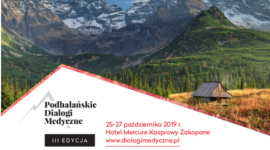 III edycja Konferencji Podhalańskie Dialogi Medyczne
