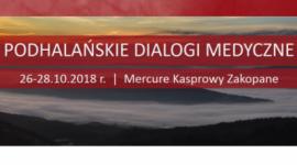 II Edycja Konferencji Naukowej Podhalańskie Dialogi Medyczne