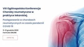 VIII Ogólnopolska Konferencja Choroby reumatyczne w praktyce lekarskiej