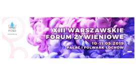 XIII Warszawskie Forum Żywieniowe, które odbędzie się w Pałacu i Folwarku w Łochowie