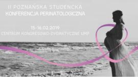 """II Poznańska Konferencja Perinatologiczna """"In et ex utero"""""""