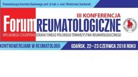 """III Konferencja """"Forum Reumatologiczne"""""""