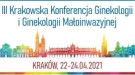 III Krakowska Konferencja Ginekologii i Ginekologii Małoinwazyjnej