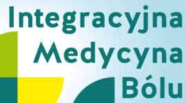 Integracyjna Medycyna Bólu Konferencja Naukowo-Szkoleniowa