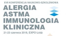 XVII Konferencja Naukowo-Szkoleniowa Alergia Astma Immunologia Kliniczna Łódź 2018