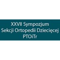 XXVII Sympozjum Sekcji Ortopedii Dziecięcej PTOiTr