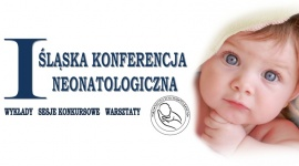I Śląska Konferencja Neonatologiczna