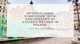 International Symposium: 30th Anniversary of Ilizarov Method in Poland