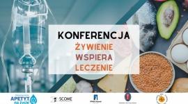 Konferencja Żywienie wspiera Leczenie