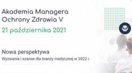 5. edycja konferencji Akademia Managera Ochrony Zdrowia