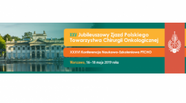 XXV Zjazd Polskiego Towarzystwa Chirurgii Onkologicznej