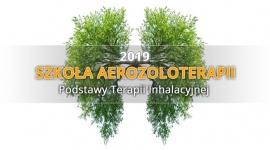 Szkoła Aerozoloterapii 2019