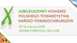 X Jubileuszowy Kongres Polskiego Towarzystwa Kardio-Torakochirurgów