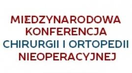 Międzynarodowa Konferencja Chirurgii i Ortopedii Nieoperacyjnej