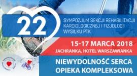 22 Sympozjum Sekcji Rehabilitacji Kardiologicznej i Fizjologii Wysiłku PTK