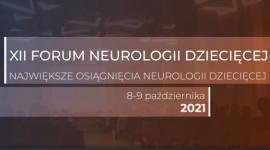 XII Forum Neurologii Dziecięcej