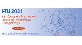 51. Kongres Naukowy Polskiego Towarzystwa Urologicznego (PTU)