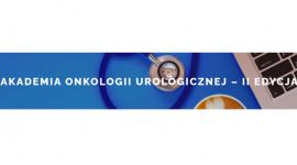 Akademia Onkologii Urologicznej – II Edycja