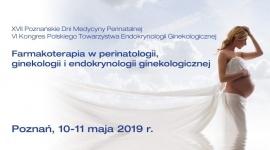 Poznańskie Dni Medycyny Perinatalnej, Kongres Polskiego Towarzystwa Endokrynologii Ginekologicznej