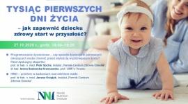 Tysiąc pierwszych dni życia – jak zapewnić dziecku zdrowy start w przyszłość? - Webinar