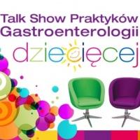 Gastroenterologia Dziecięca, Żywienie i Profilaktyka Zdrowotna - Talk Show Praktyków - Katowice