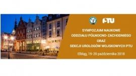 Sympozjum Naukowe Oddziału Północno-Zachodniego oraz Sekcji Urologów Wojskowych PTU