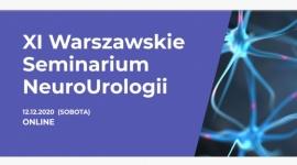 XI Warszawskie Seminarium NeuroUrologii - Online
