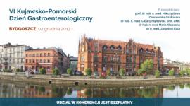 VI Kujawsko-Pomorski Dzień Gastroenterologiczny