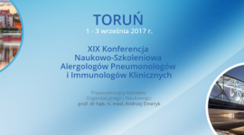 XIX Konferencja  Naukowo-Szkoleniowa  Alergologów Pneumonologów  i Immunologów Klinicznych