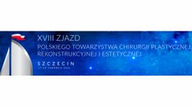 XVIII Zjazd Polskiego Towarzystwa Chirurgii Plastycznej, Rekonstrukcyjnej i Estetycznej