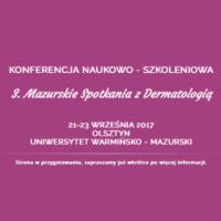 3. Warmińsko-Mazurskie Interdyscyplinarne Spotkania z Dermatologią