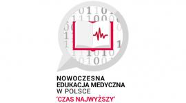 Nowoczesna Edukacja Medyczna w Polsce - czas najwyższy