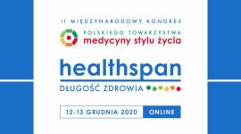 2. Międzynarodowy Kongres Polskiego Towarzystwa Medycyny Stylu Życia: Healthspan. Długość zdrowia