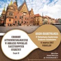 Angio-diabetologia IV Dolnośląska Konferencja Naukowo-Szkoleniowa