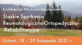 Śląskie Spotkania Reumatologiczno-Ortopedyczno-Rehabilitacyjne