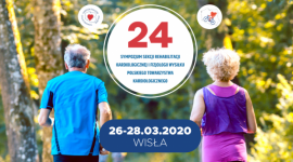 24 Sympozjum Sekcji Rehabilitacji Kardiologicznej i Fizjologii Wysiłku PTK
