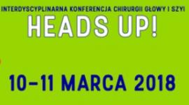 III edycja Ogólnopolskiej Interdyscyplinarnej Konferencji Chirurgii Głowy i Szyi